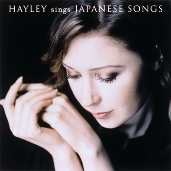 Hayley Westenra - Hayley Sings Japanese Songs