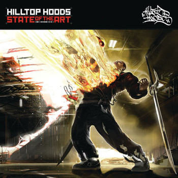 Hilltop Hoods - State Of The Art (Explicit)