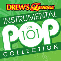 The Hit Crew - Drew's Famous Instrumental Pop Collection (Vol. 101)