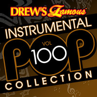 The Hit Crew - Drew's Famous Instrumental Pop Collection (Vol. 100)