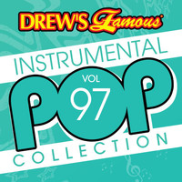 The Hit Crew - Drew's Famous Instrumental Pop Collection (Vol. 97)