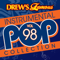 The Hit Crew - Drew's Famous Instrumental Pop Collection (Vol. 98)