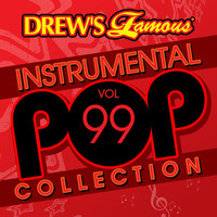 The Hit Crew - Drew's Famous Instrumental Pop Collection (Vol. 99)