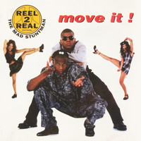 Reel 2 Real - Move It!