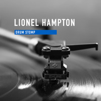 Lionel Hampton - Drum Stomp