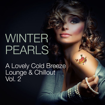 Various Artists - Winterpearls a Lovely Cold Breeze Lounge & Chillout, Vol. 2