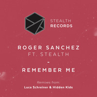 Roger Sanchez - Remember Me