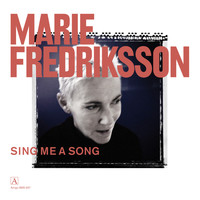 Marie Fredriksson - Sing Me a Song