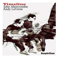 John Abercrombie & Andy LaVerne - Timeline