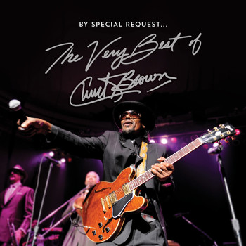 Chuck Brown - By Special Request the Very Best of Chuck Brown