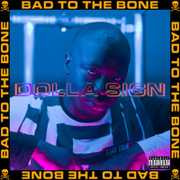 Dolla Sign - Bad To The Bone