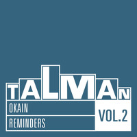 Okain - Reminders, Vol. 2
