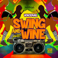 Voicemail - Swing and Whine