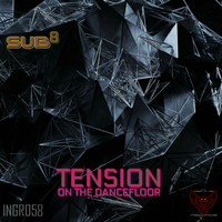 Sub8 - Tension on the Dancefloor