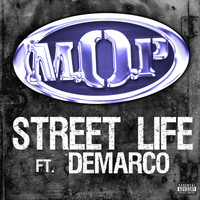 M.O.P. - Street Life Feat. Demarco (Explicit)