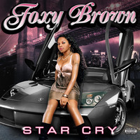 Foxy Brown - Star Cry (Explicit)