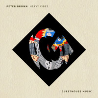 Peter Brown - Heavy Vibes