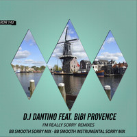 D.J Dantino - I'm Really Sorry Remixes