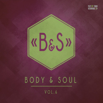 Various Artists - Body & Soul, Vol. 6