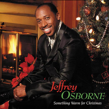 Jeffrey Osborne - Something Warm For Christmas