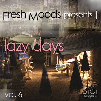 Various Artists - Fresh Moods Pres. Lazy Days, Vol. 6