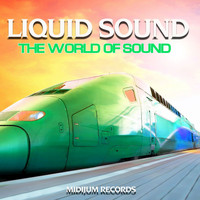 Liquid Sound - The World of Sound