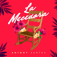 Anthony Santos - La Mecedora