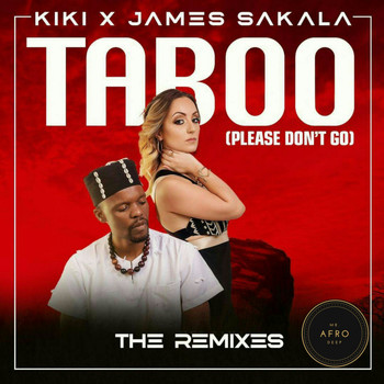Kiki - Taboo (Please Don't Go) (The Remixes)