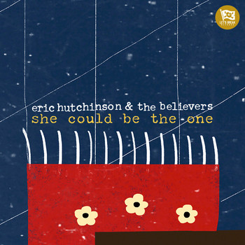 Eric Hutchinson - she could be the one