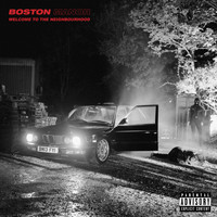 Boston Manor - Welcome to the Neighbourhood (Explicit)