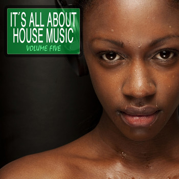 Various Artists - It's All About House Music Vol. 5