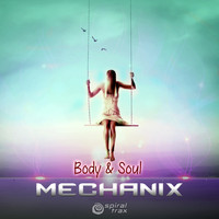 Mechanix - Body & Soul