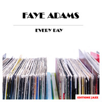 Faye Adams - Every Day