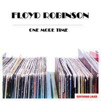 Floyd Robinson - One More Time