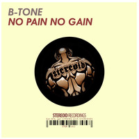 B-Tone - No Pain No Gain