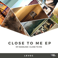Leveg - Close To Me EP