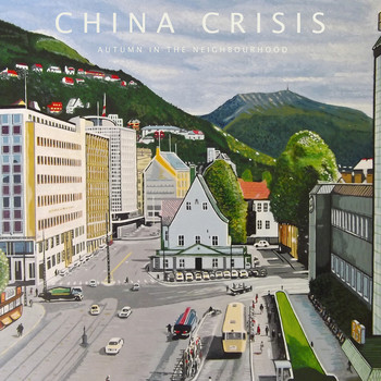 China Crisis - Autumn in the Neighbourhood