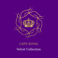 Cafe Royale - Velvet Collection