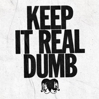 Death From Above 1979 - Keep It Real Dumb