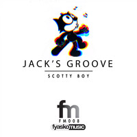 Scotty Boy - Jack's Groove