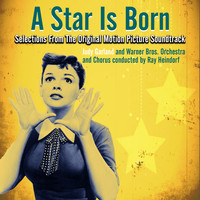 Judy Garland - A Star is Born (Selections From The Original Motion Picture Soundtrack)