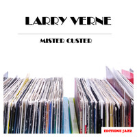Larry Verne - Mister Custer