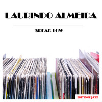 Laurindo Almeida - Speak Low