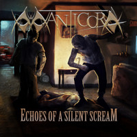 Manticora - Echoes of a Silent Scream