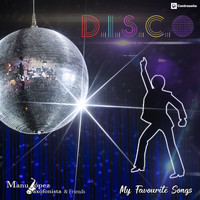 Manu Lopez, Andres Montiano & Sergi S - My Favorite Songs D.I.S.C.O.