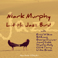 Mark Murphy - Little Jazz Bird