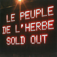 Le Peuple De L'Herbe - Sold-Out