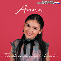 Anna - Touch Each Other's Heart
