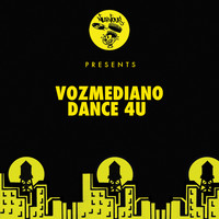"Vozmediano - Dance 4U (Classic 12"" Vocal Mix)"