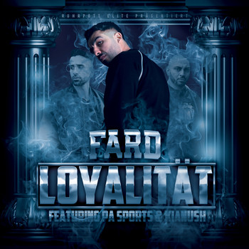 Fard - Loyalität (feat. PA Sports & Kianush) (Explicit)